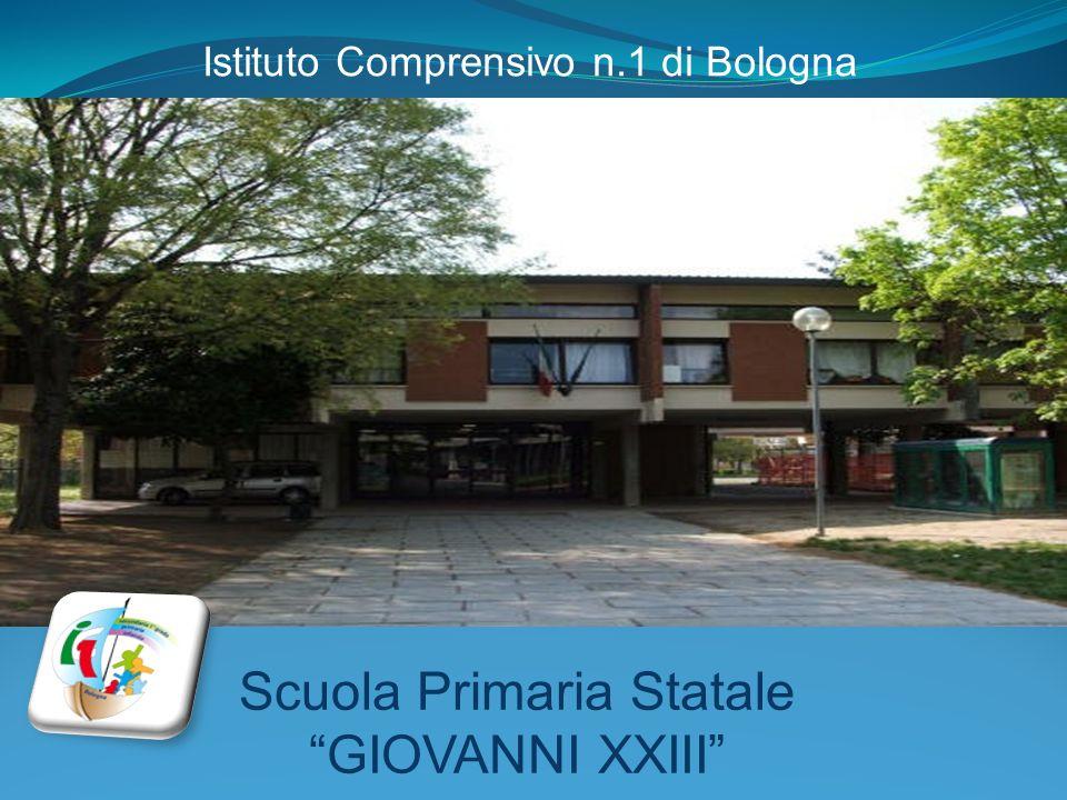 Scuola Primaria Statale GIOVANNI XXIII Istituto Comprensivo n.1 di Bologna