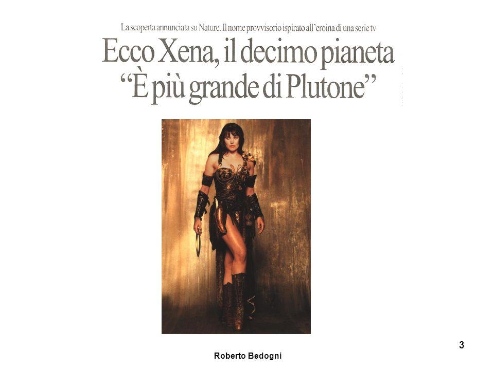 Roberto Bedogni 54 Il pianeta X o decimo pianeta non è necessario per spiegare le anomalie dellorbita di Nettuno Dopo la scoperta di Plutone ci si è accorti che la sua piccola massa non era sufficiente per spiegare le perturbazioni nelle orbite degli altri pianeti (ad esempio Urano e Nettuno).