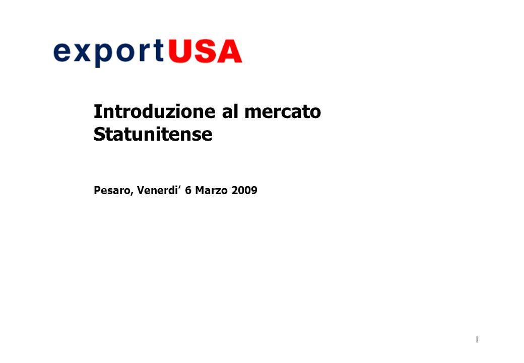 1 Introduzione al mercato Statunitense Pesaro, Venerdi 6 Marzo 2009