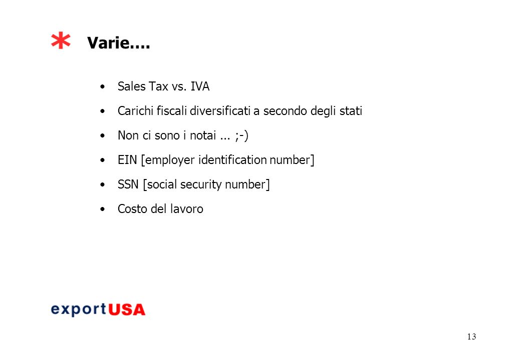 13 Varie…. Sales Tax vs.