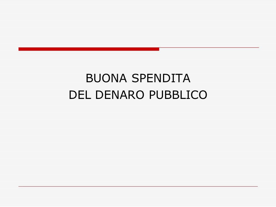 BUONA SPENDITA DEL DENARO PUBBLICO