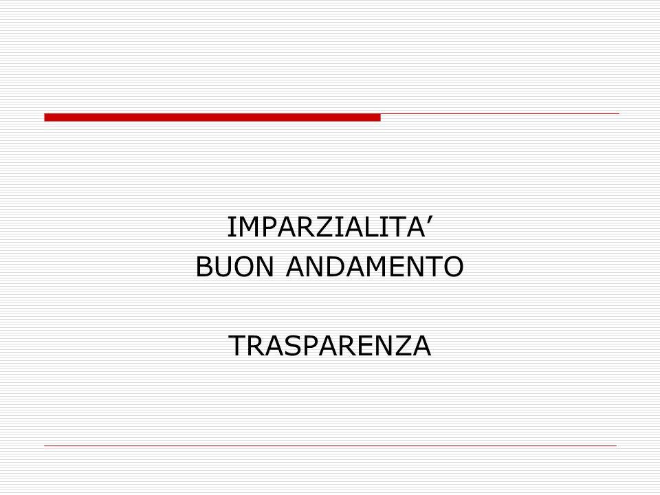 IMPARZIALITA BUON ANDAMENTO TRASPARENZA