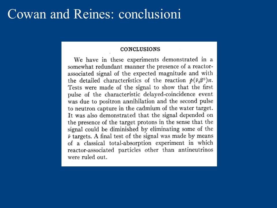 Cowan and Reines: conclusioni