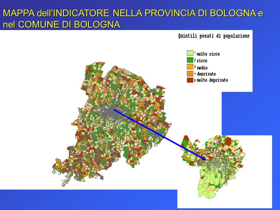MAPPA dellINDICATORE NELLA PROVINCIA DI BOLOGNA e nel COMUNE DI BOLOGNA