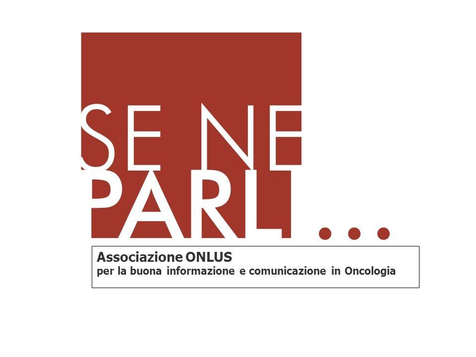 Associazione ONLUS per la buona informazione e comunicazione in Oncologia