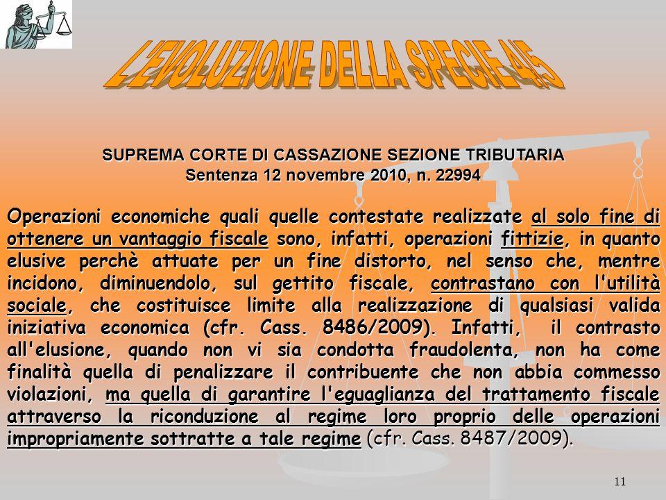 11 SUPREMA CORTE DI CASSAZIONE SEZIONE TRIBUTARIA Sentenza 12 novembre 2010, n.