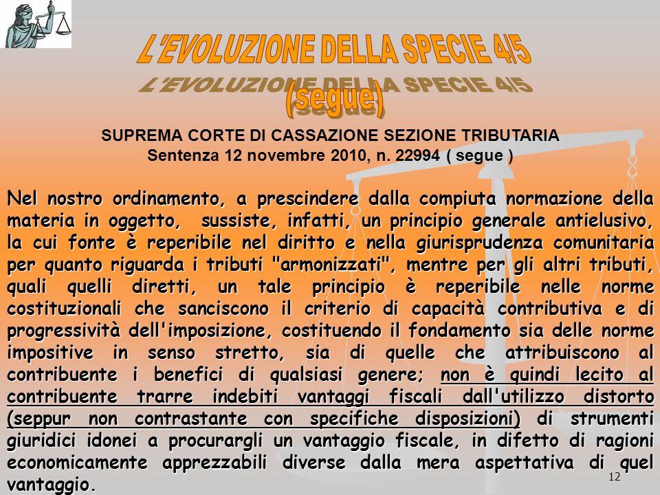 12 SUPREMA CORTE DI CASSAZIONE SEZIONE TRIBUTARIA Sentenza 12 novembre 2010, n.