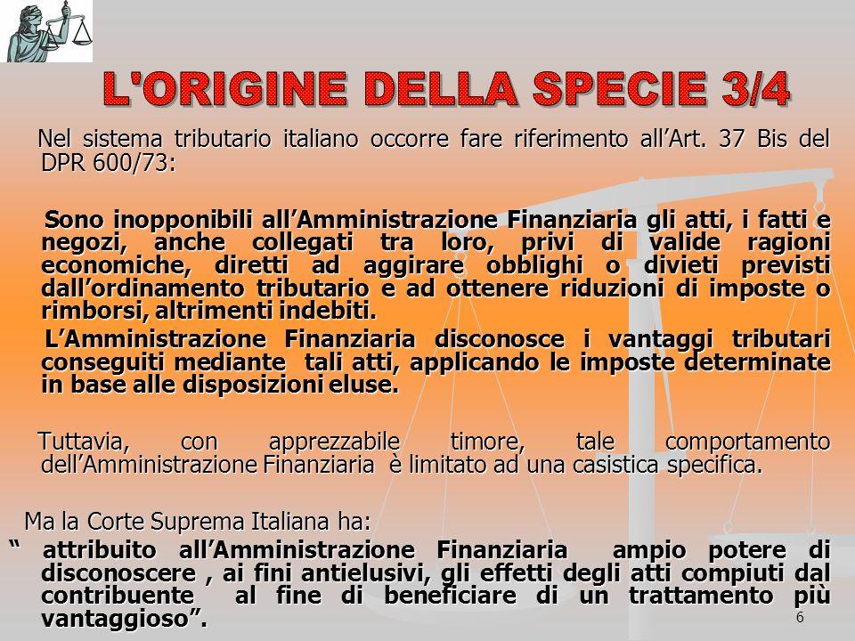 6 Nel sistema tributario italiano occorre fare riferimento allArt.