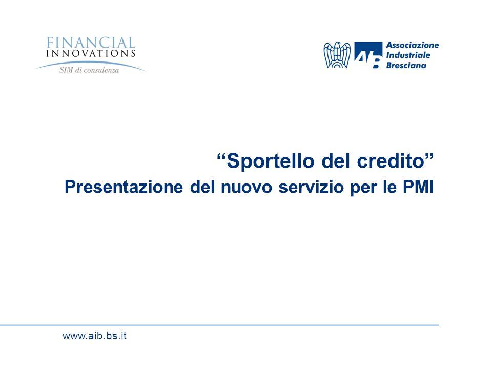 www.aib.bs.it Sportello del credito Presentazione del nuovo servizio per le PMI