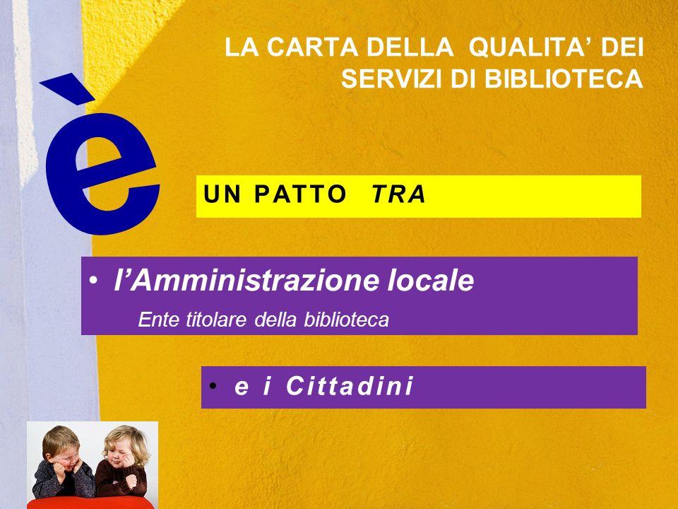 Tutti i principali Standard di qualità e gli obiettivi fanno riferimento a Standard Internazionali e Nazionali elaborati dallAssociazione Italiana Biblioteche (A.I.B.), approvati a livello nazionale.