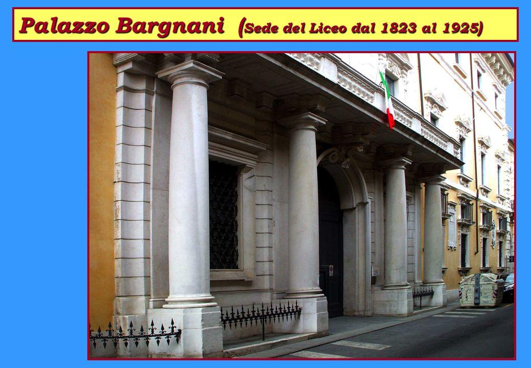 Palazzo Bargnani ( Sede del Liceo dal 1823 al 1925 )