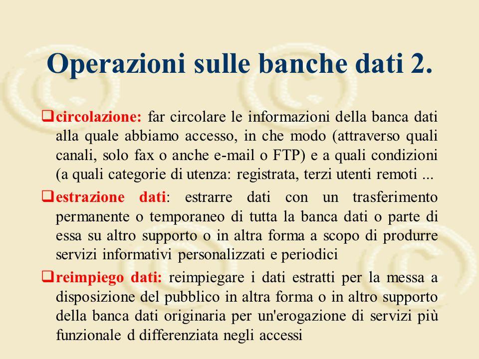 Operazioni sulle banche dati 1.