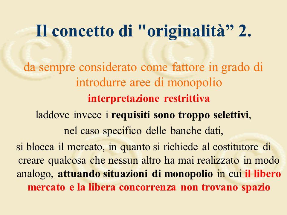 Il concetto di originalità 1.