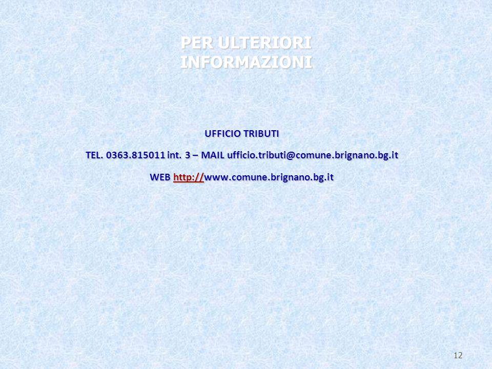 UFFICIO TRIBUTI TEL. 0363.815011 int.