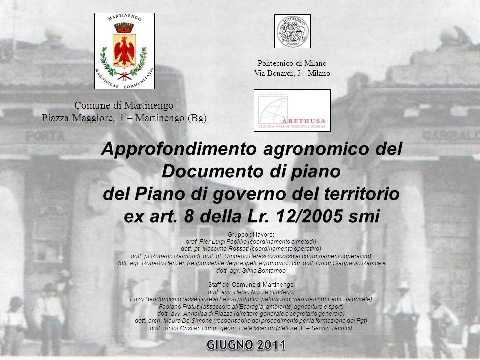 Approfondimento agronomico del Documento di piano del Piano di governo del territorio ex art. 8 della Lr. 12/2005 smi Comune di Martinengo Piazza Magg