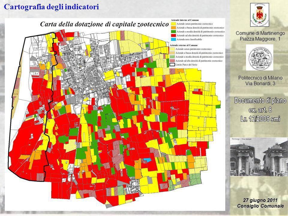 Comune di Martinengo Piazza Maggiore, 1 Politecnico di Milano Via Bonardi, 3 27 giugno 2011 Consiglio Comunale Cartografia degli indicatori Carta dell
