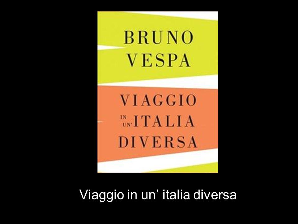 Viaggio in un italia diversa