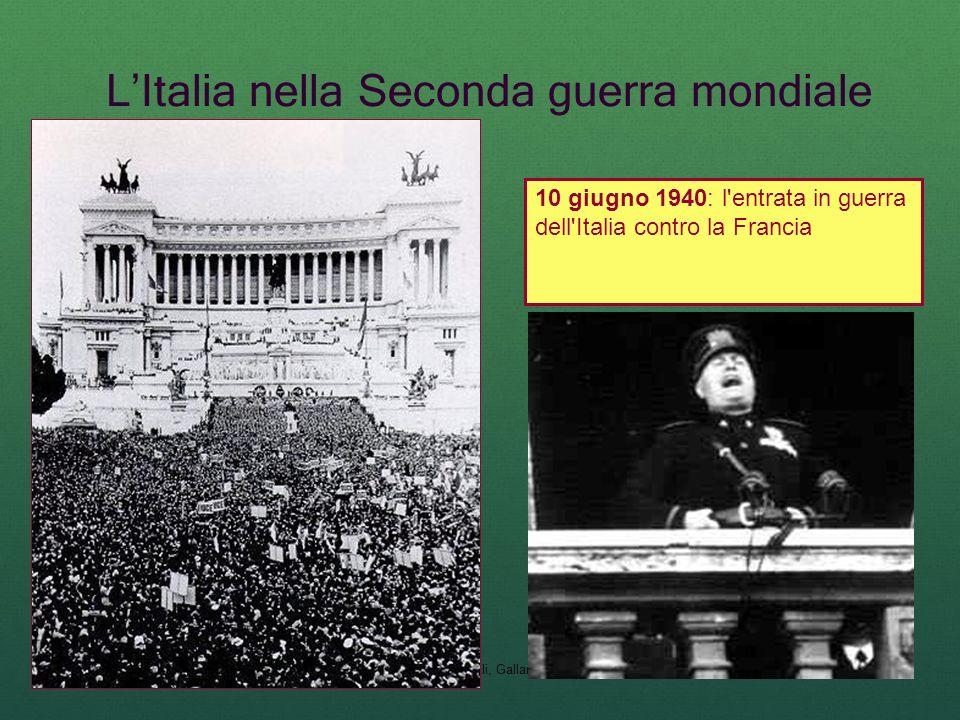 Giovanni Cominelli, Gallarate 2 ottobre 2009 LItalia nella Seconda guerra mondiale 10 giugno 1940: l'entrata in guerra dell'Italia contro la Francia