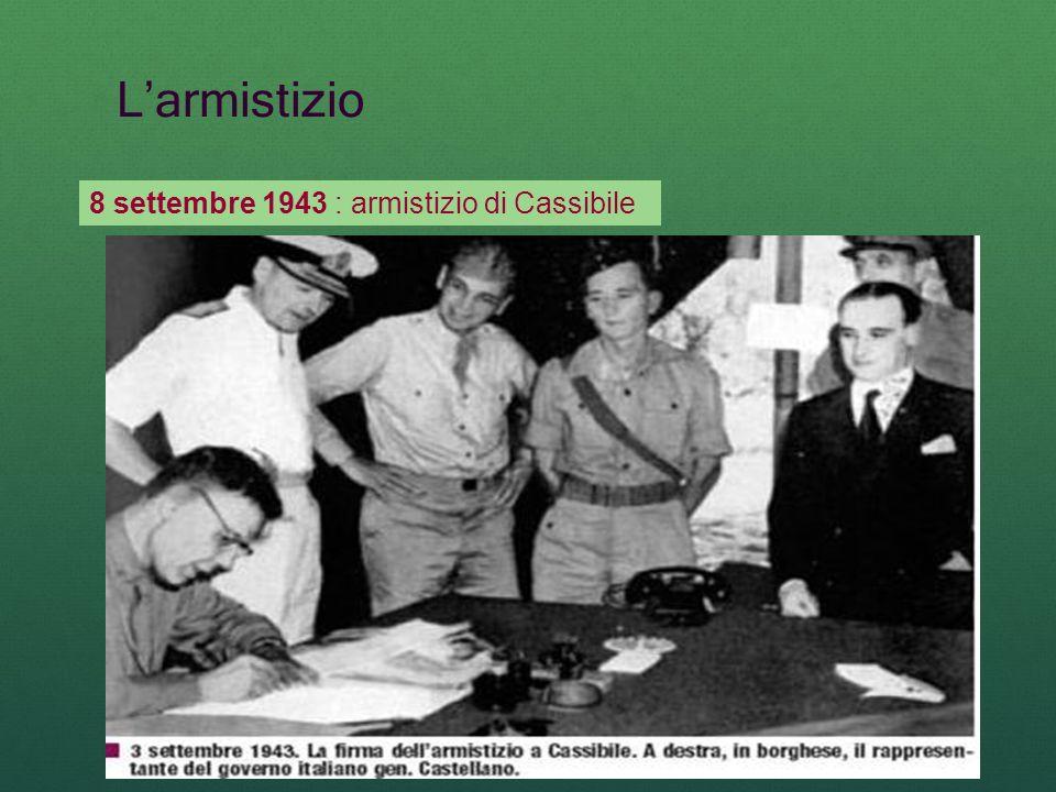 Larmistizio 8 settembre 1943 : armistizio di Cassibile