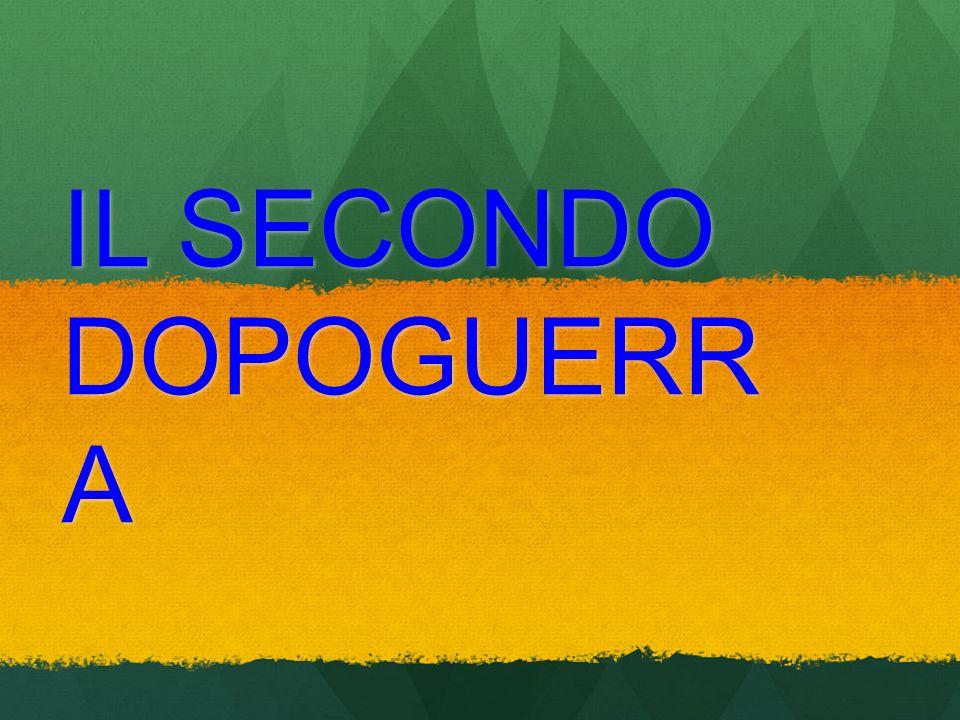 IL SECONDO DOPOGUERR A
