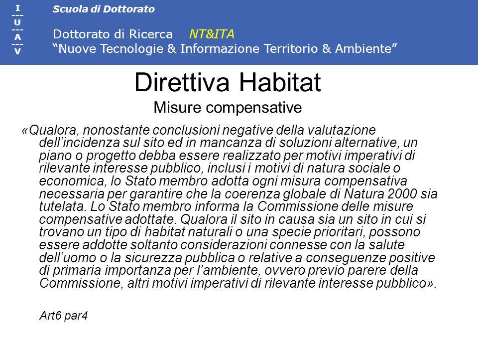 Scuola di Dottorato Dottorato di Ricerca NT&ITA Nuove Tecnologie & Informazione Territorio & Ambiente I --- U --- A --- V Direttiva Habitat Misure com