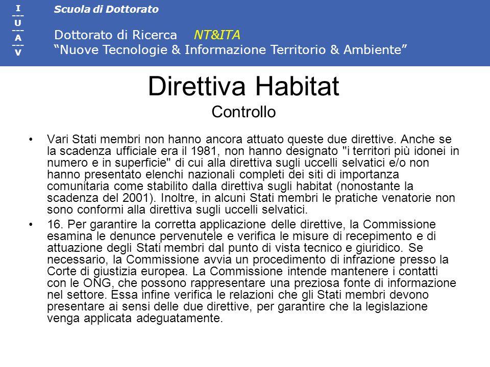 Scuola di Dottorato Dottorato di Ricerca NT&ITA Nuove Tecnologie & Informazione Territorio & Ambiente I --- U --- A --- V Direttiva Habitat Controllo