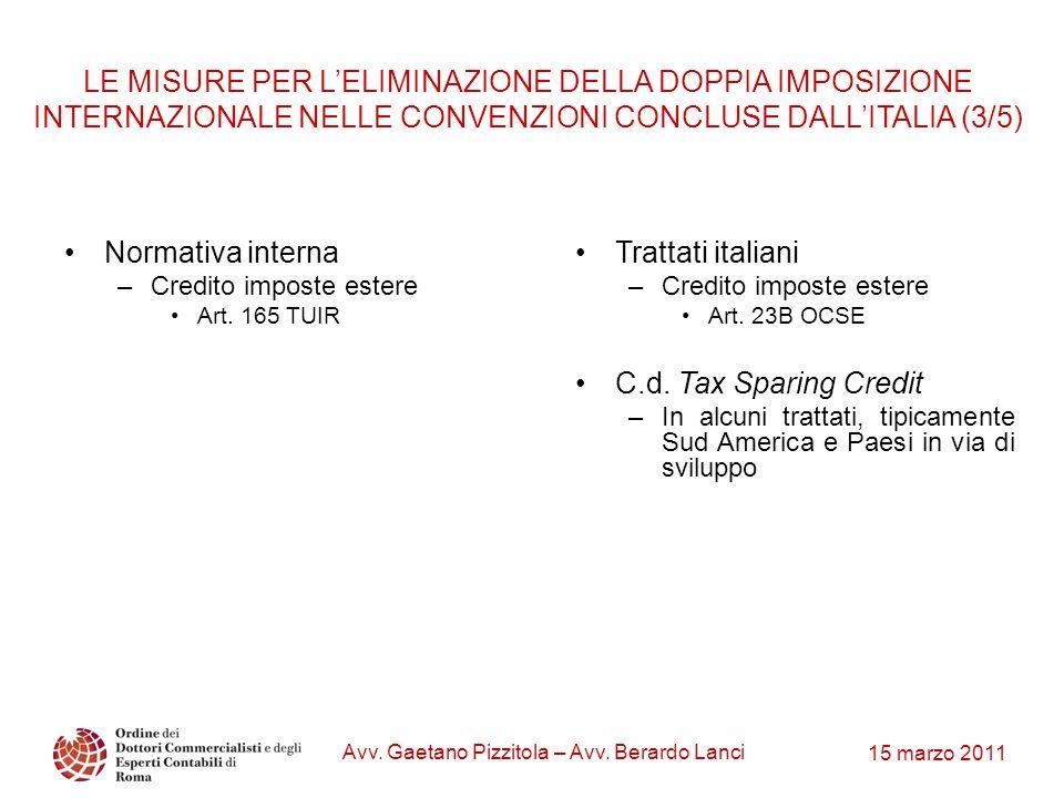 15 marzo 2011 Avv. Gaetano Pizzitola – Avv. Berardo Lanci LE MISURE PER LELIMINAZIONE DELLA DOPPIA IMPOSIZIONE INTERNAZIONALE NELLE CONVENZIONI CONCLU