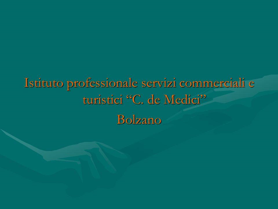 Istituto professionale servizi commerciali e turistici C. de Medici Bolzano