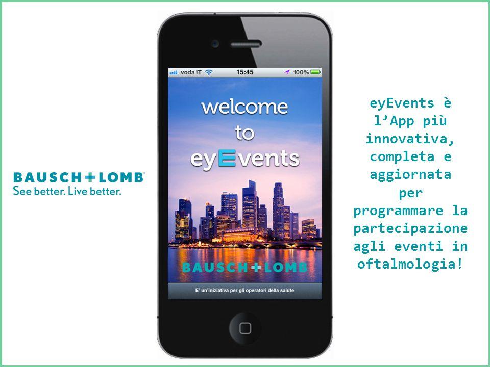 eyEvents è lApp più innovativa, completa e aggiornata per programmare la partecipazione agli eventi in oftalmologia!