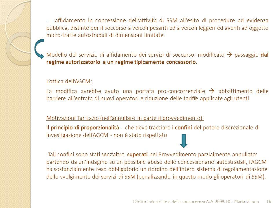 - affidamento in concessione dellattività di SSM allesito di procedure ad evidenza pubblica, distinte per il soccorso a veicoli pesanti ed a veicoli l