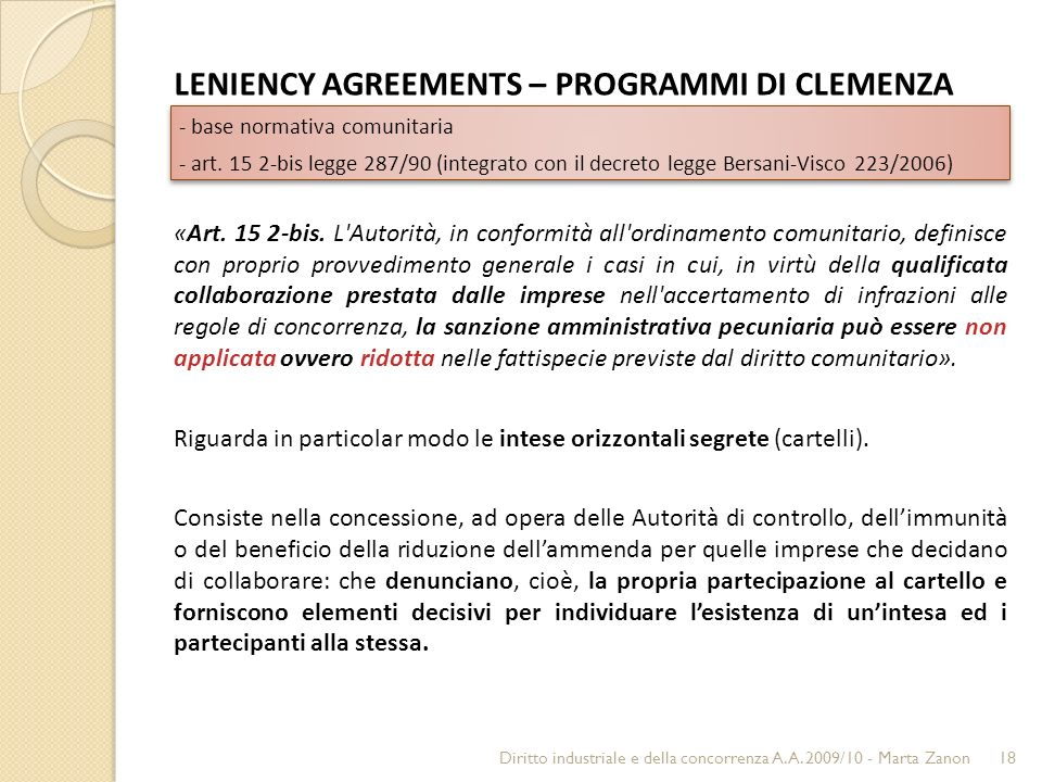 LENIENCY AGREEMENTS – PROGRAMMI DI CLEMENZA - base normativa comunitaria - art.