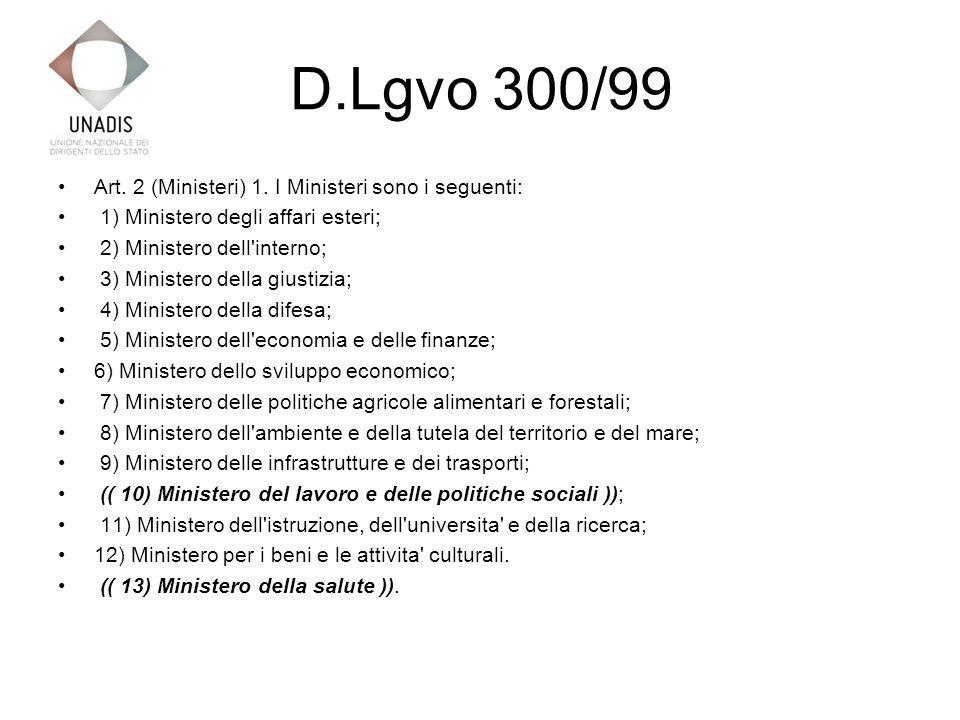 D.Lgvo 300/99 Art. 2 (Ministeri) 1.