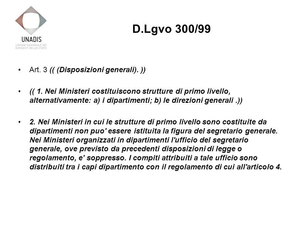 Art. 3 (( (Disposizioni generali). )) (( 1.