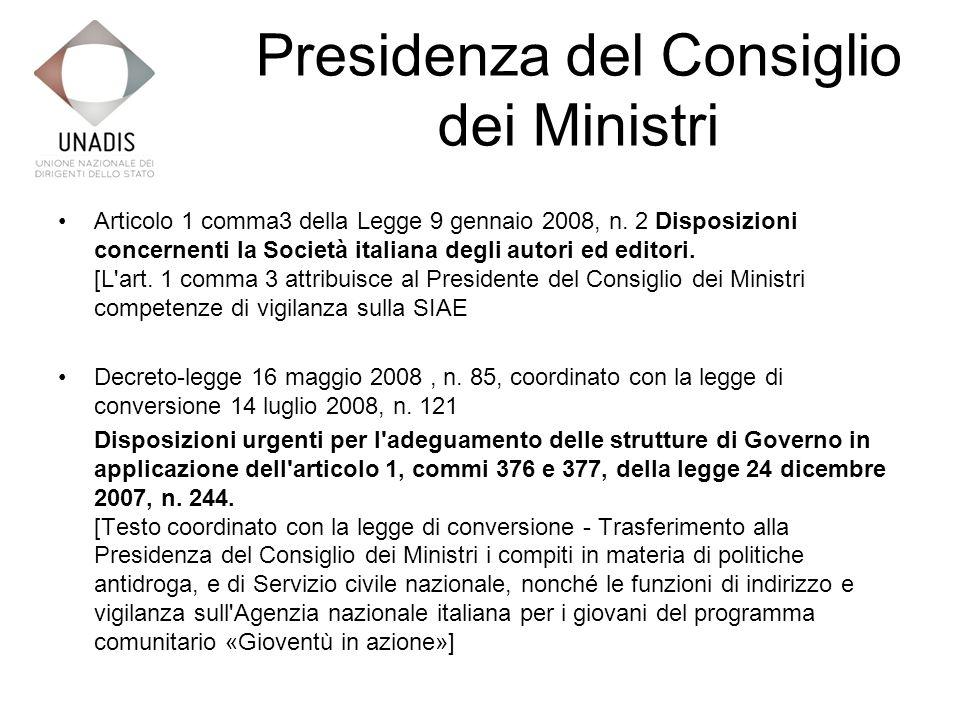 Presidenza del Consiglio dei Ministri Articolo 1 comma3 della Legge 9 gennaio 2008, n.