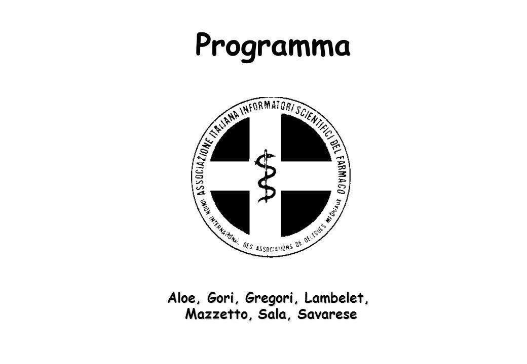 Programma Aloe, Gori, Gregori, Lambelet, Mazzetto, Sala, Savarese
