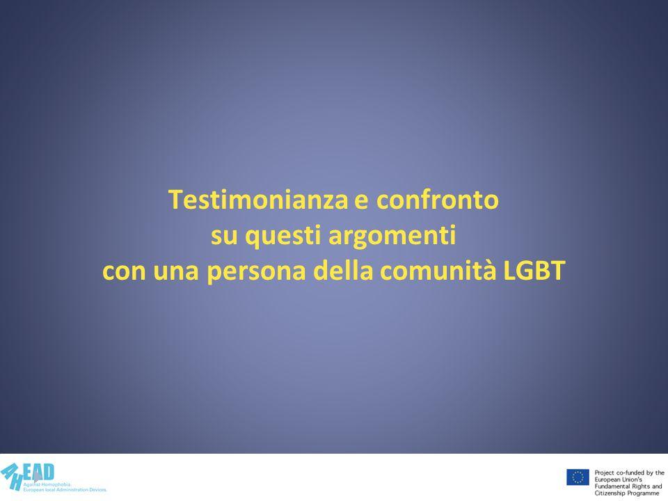 Testimonianza e confronto su questi argomenti con una persona della comunità LGBT