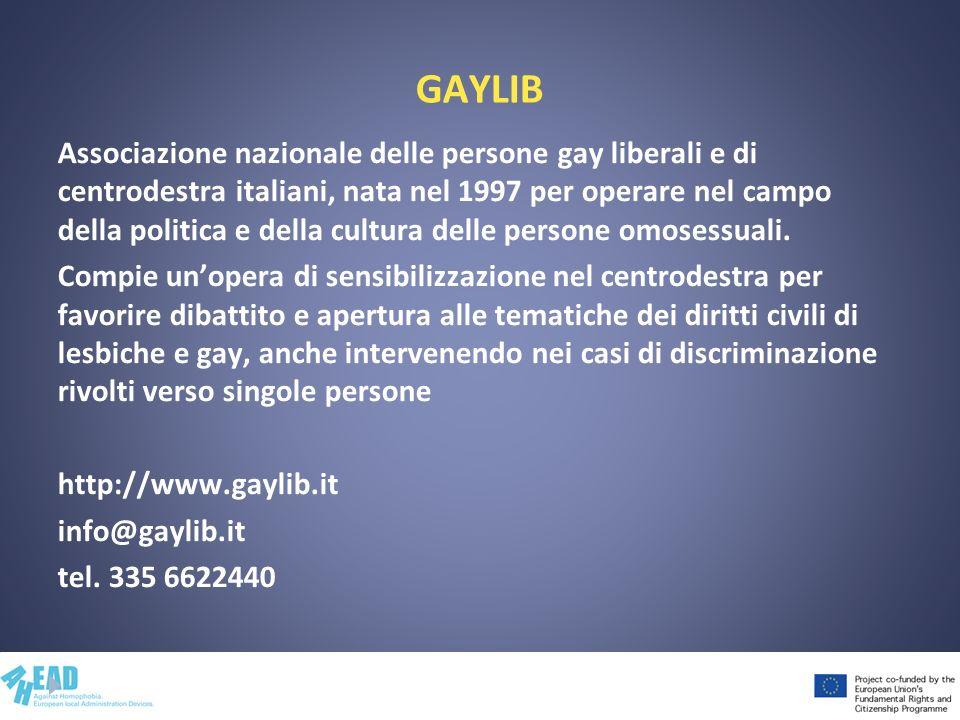 GAYLIB Associazione nazionale delle persone gay liberali e di centrodestra italiani, nata nel 1997 per operare nel campo della politica e della cultur