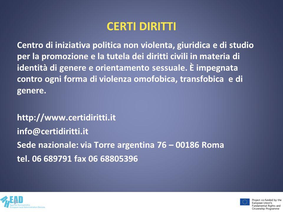 CERTI DIRITTI Centro di iniziativa politica non violenta, giuridica e di studio per la promozione e la tutela dei diritti civili in materia di identit