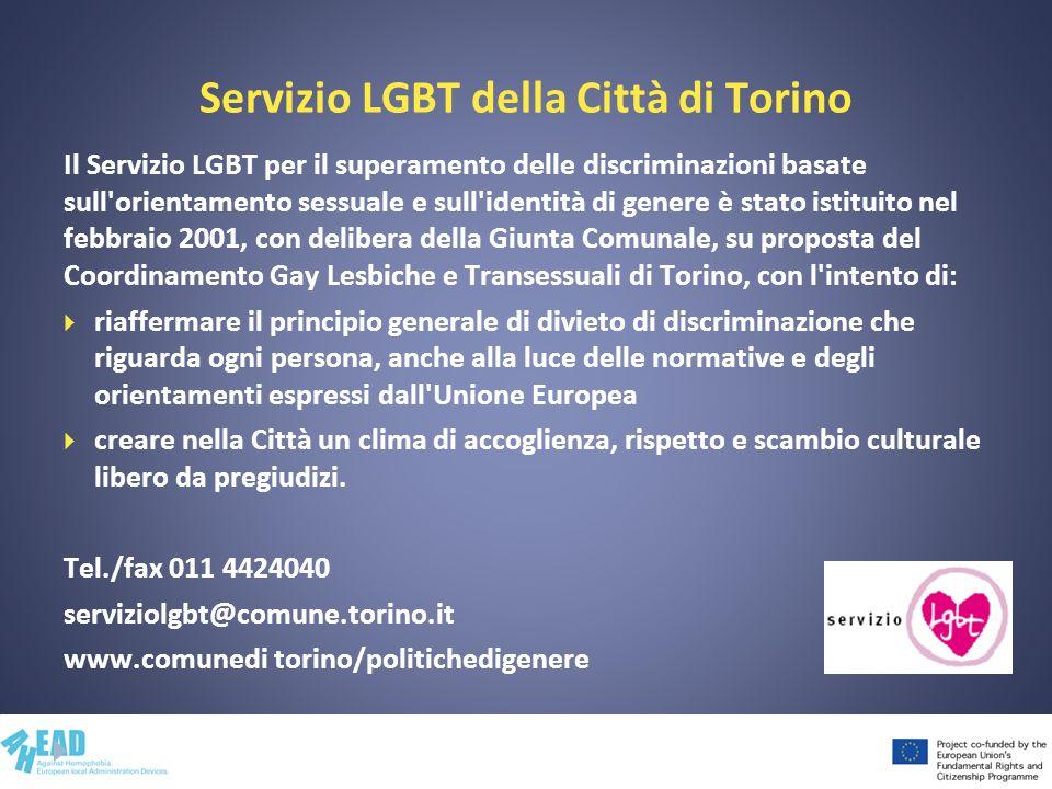 Servizio LGBT della Città di Torino Il Servizio LGBT per il superamento delle discriminazioni basate sull'orientamento sessuale e sull'identità di gen