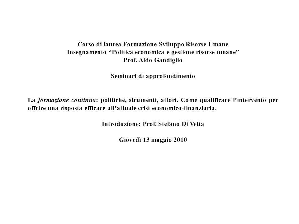 Le misure anticrisi in Italia Lintervento legislativo si è focalizzato su misure dirette a proteggere lavoratori, imprese e famiglie dagli effetti della crisi.