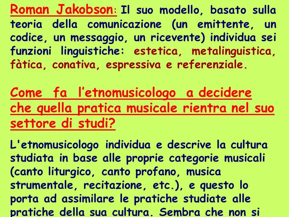 Roman Jakobson : Il suo modello, basato sulla teoria della comunicazione (un emittente, un codice, un messaggio, un ricevente) individua sei funzioni