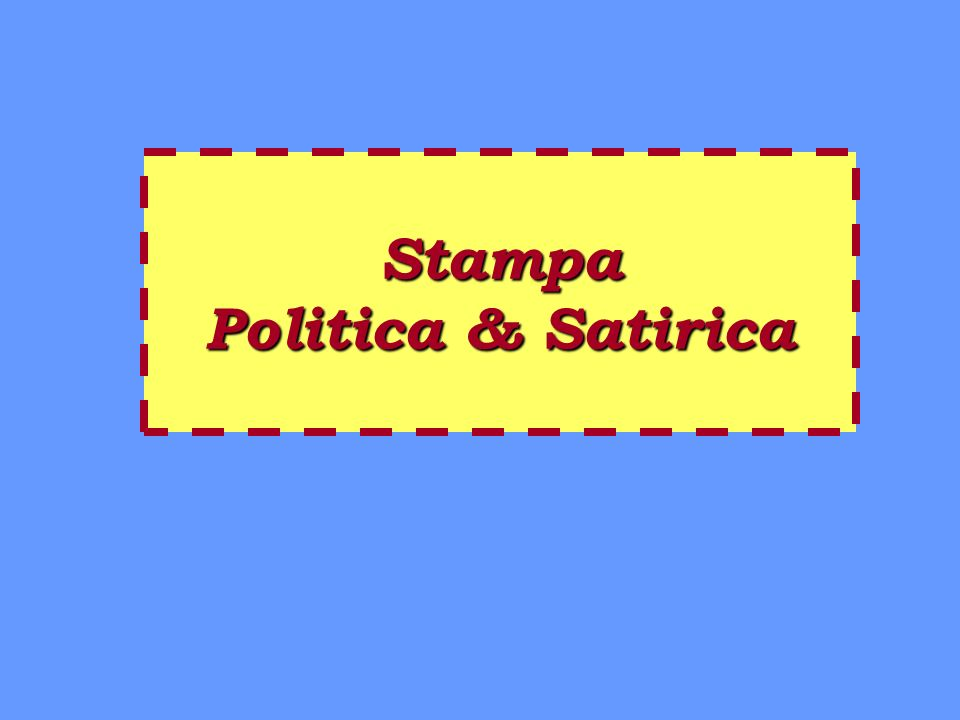 Stampa Politica & Satirica