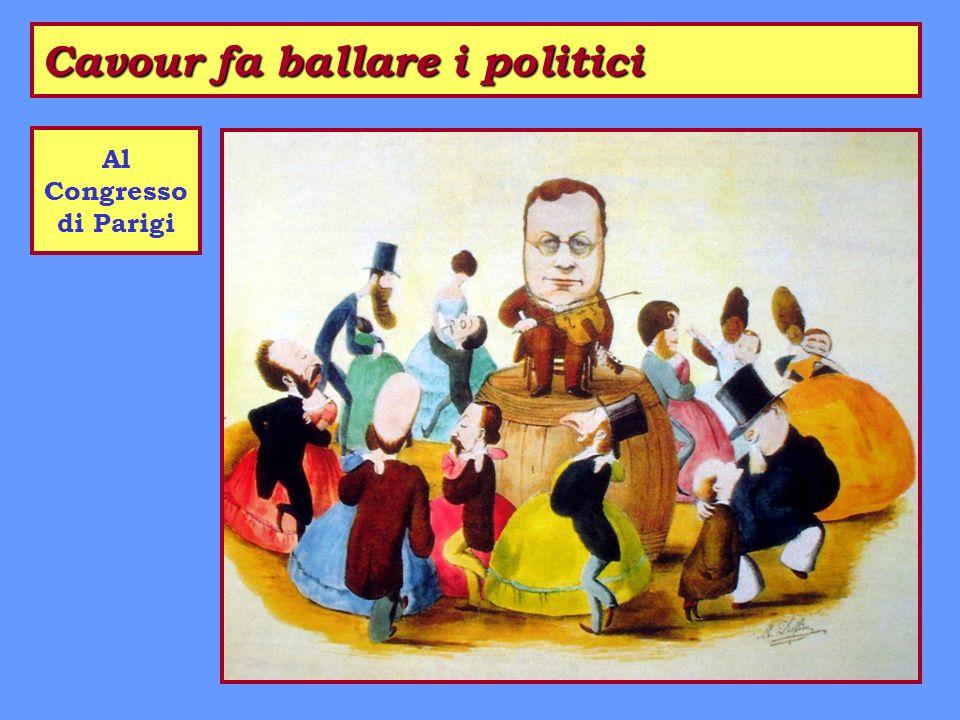Cavour fa ballare i politici Al Congresso di Parigi