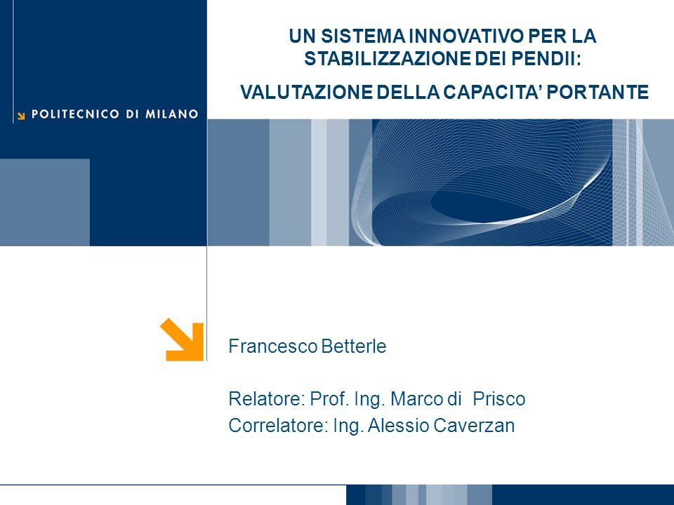 Francesco Betterle Lopera di stabilizzazione 2 Intervento di stabilizzazione: Efficace Di rapida esecuzione Economico Elementi strutturali: 4 graticci prefabbricati (0.6 x 2.5 x 0.3 m) 10 piastre (0.8 x 0.8 x 0.24 m)