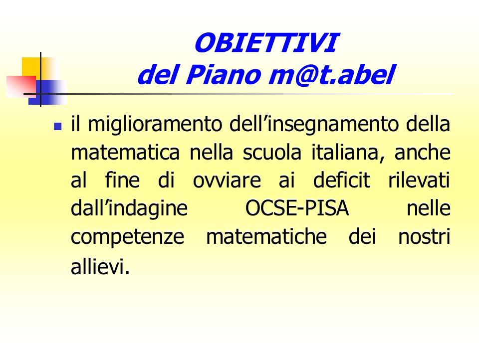 il miglioramento dellinsegnamento della matematica nella scuola italiana, anche al fine di ovviare ai deficit rilevati dallindagine OCSE-PISA nelle co