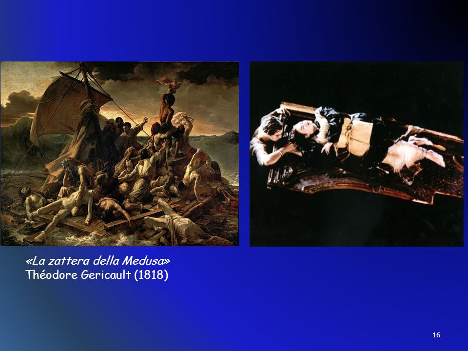 «La zattera della Medusa» Théodore Gericault (1818) 16