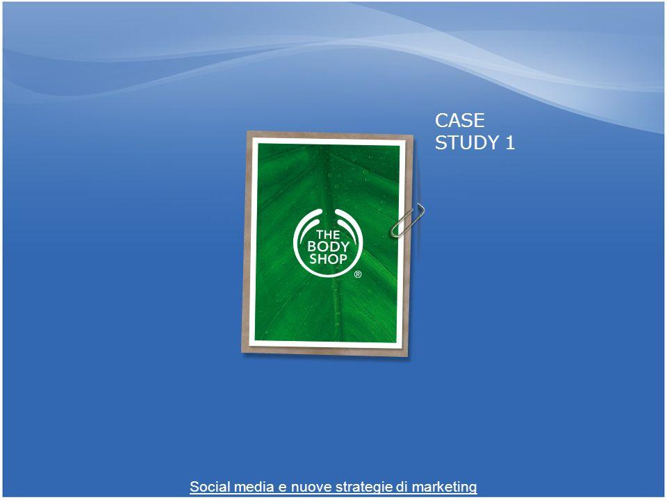 CASE STUDY 1 Social media e nuove strategie di marketing