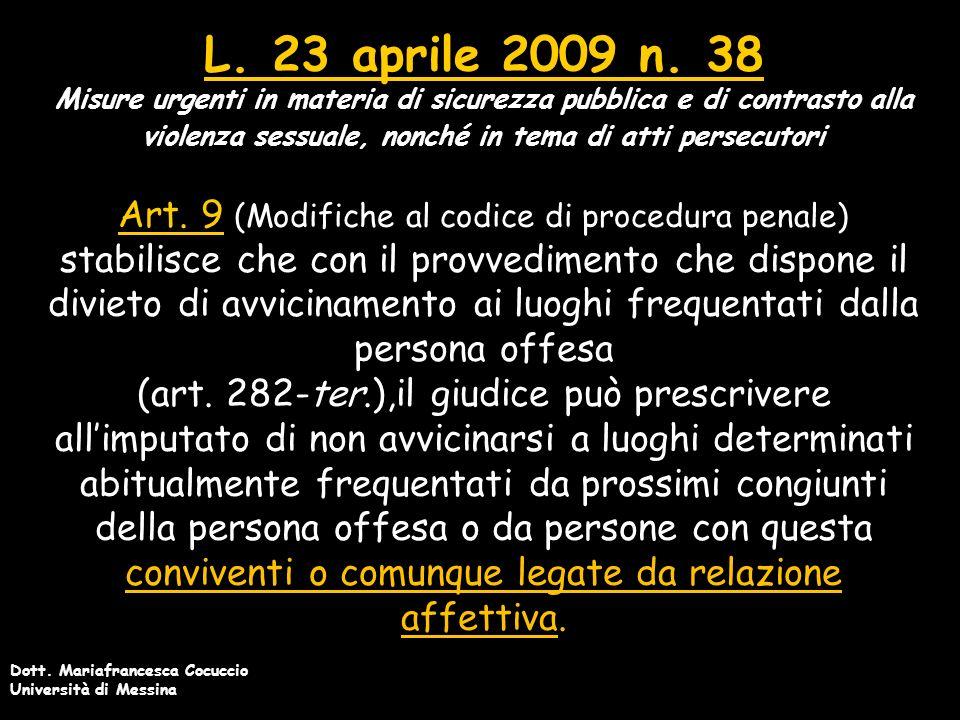 Dott.Mariafrancesca Cocuccio Università di Messina L.
