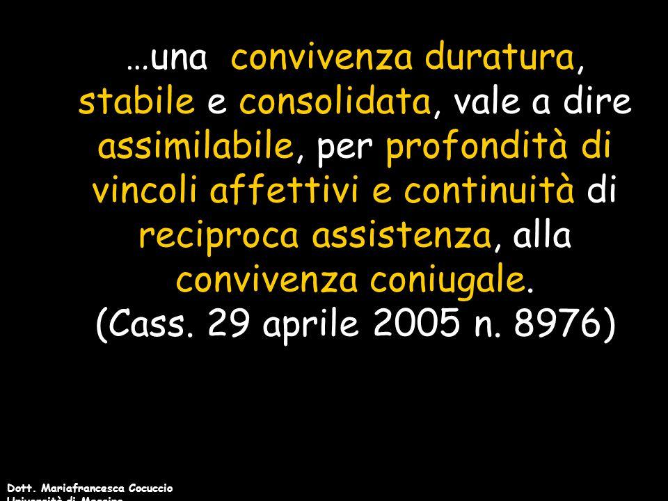 Dott. Mariafrancesca Cocuccio Università di Messina CASO GIURISPRUDENZIALE