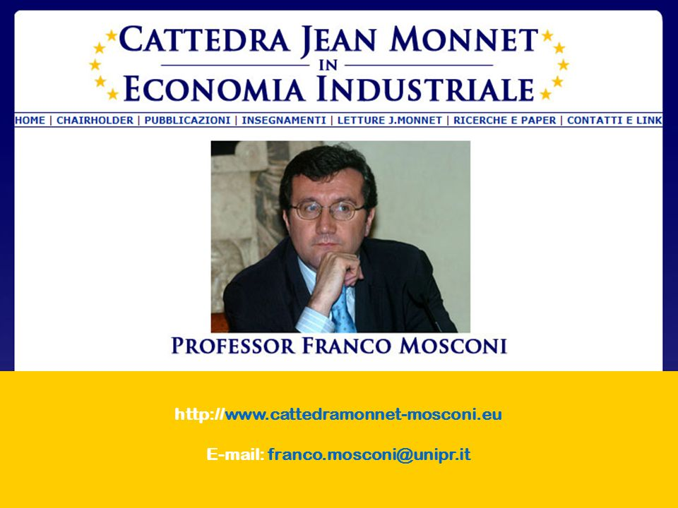 http://www.cattedramonnet-mosconi.eu E-mail: franco.mosconi@unipr.it